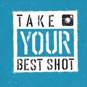 Take You Best Shot poster. With textured background - stock illustration