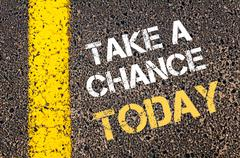 Take a Chance Today  - stock photo