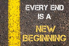 Every End is A New Beginning motivational quote Stock Photos