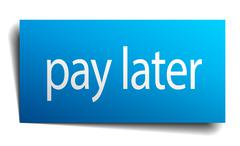 Pay later blue paper sign on white background Stock Illustration