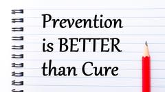 Text written on notebook page Prevention is Better Then Cure  - stock photo