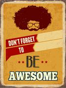 "Stock Illustration of Retro metal sign "" Be awesome"""