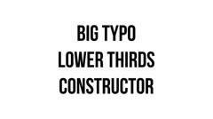 Stock After Effects of Big Type Lower Thirds