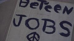 Homeless, between jobs sign - stock footage