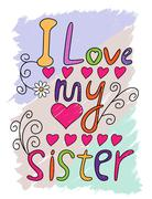 I Love My Sister T-shirt Typography, Vector Illustration Stock Illustration