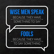 "Quote typographical background ""Wise men speak because they have something to Stock Illustration"