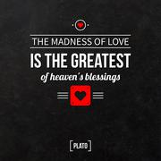 "Stock Illustration of Quote typographical background ""The madness of love is the greatest of heaven"