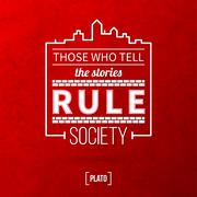 "Stock Illustration of Quote typographical background ""Those who tell the stories rule society"""