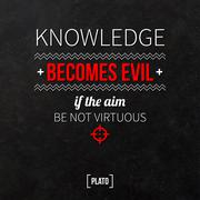 """Quote typographical background """"Knowledge becomes evil if the aim be not virt - stock illustration"""