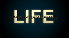 Life text breaks chains. Stock Footage