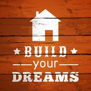 Typographic Poster Design - Build Your Dreams. Vector illustration - stock illustration