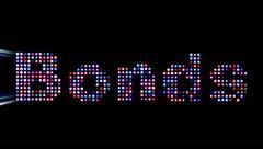 Bonds led text - stock footage