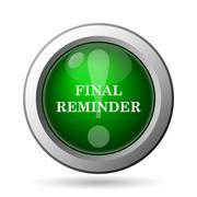 Final reminder icon. Internet button on white background. Stock Illustration
