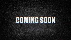 Coming soon text noise short 4k Stock Footage
