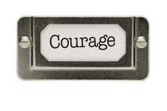 Courage File Drawer Label Isolated on a White Background. - stock photo