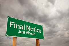 Final Notice Just Ahead Green Road Sign with Dramatic Storm Clouds and Sky. Stock Photos