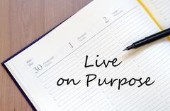 Live on purpose concept Stock Photos