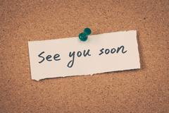 see you soon - stock photo