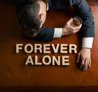 Phrase Forever Alone and devastated man composition - stock photo