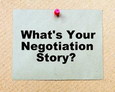 Stock Photo of What's Your Negotiation Story? written on paper note