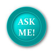 Stock Illustration of  Ask me icon. Internet button on white background.