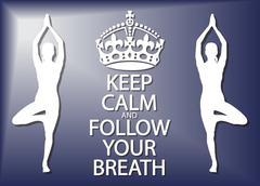 Stock Illustration of Keep Calm And Follow Your Breath