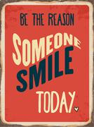 "Retro metal sign "" Be the reason somenone smile today"" - stock illustration"