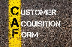 Concept image of Business Acronym CAF as Customer Acquisition Form  - stock photo