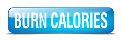 burn calories blue square 3d realistic isolated web button - stock illustration