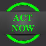 Stock Illustration of Act now icon. Internet button with green on grey background..