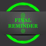 Stock Illustration of Final reminder icon. Internet button with green on grey background..