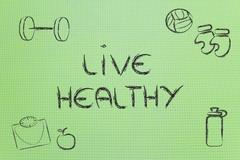 live a healthy and fit life - stock illustration