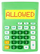 Calculator with ALLOWED on display - stock photo