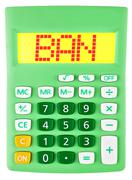 Stock Photo of Calculator with BAN on display