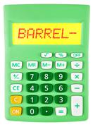 Calculator with BARREL- on display Stock Photos