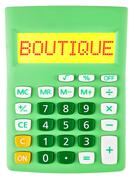 Calculator with BOUTIQUE on display isolated Stock Photos
