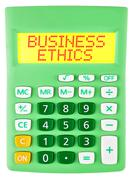 Calculator with BUSINESS ETHICS display isolated - stock photo