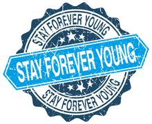 stay forever young blue round grunge stamp on white - stock illustration