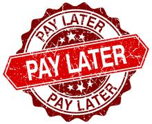 pay later red round grunge stamp on white - stock illustration