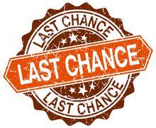 last chance orange round grunge stamp on white - stock illustration