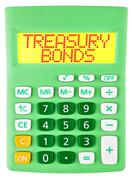 Calculator with TREASURY BONDS on display isolated Stock Photos