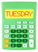 Calculator with TUESDAY on display isolated - stock photo