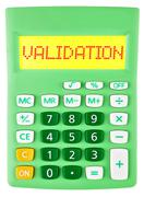 Calculator with VALIDATION on display on white - stock photo