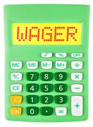 Calculator with WAGER on display on white - stock photo