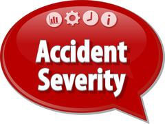 Accident severity Business term speech bubble illustration - stock illustration