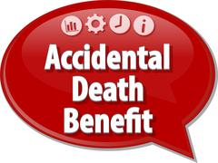 Accidental death benefit Business term speech bubble illustration - stock illustration