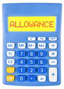 Calculator with ALLOWANCE - stock photo