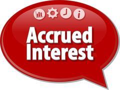 Stock Illustration of Accrued Interest Business term speech bubble illustration