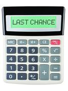 Calculator with LAST CHANCE - stock photo