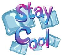 Stay cool - stock illustration